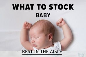 WHAT TO STOCK – BABY